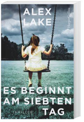 Es beginnt am siebten Tag, Alex Lake