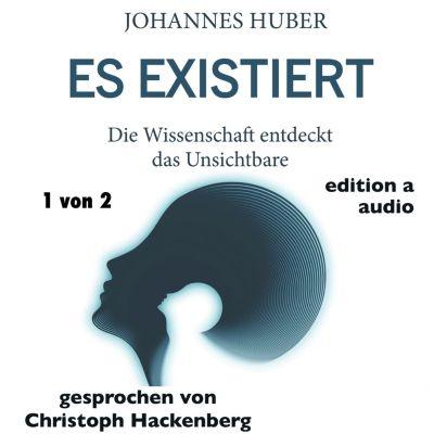 Es existiert, Johannes Huber