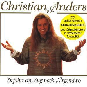 Es Fährt Ein Zug N.Nirgendwo(Enthält Re-Recordings, Christian Anders