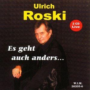 Es Geht Auch Anders...Aber So Geht Es Auch (Live), Ulrich Roski