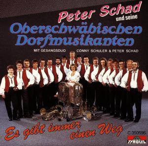 Es gibt immer einen Weg, Peter und seine Oberschwäbischen Dorfmusikan Schad