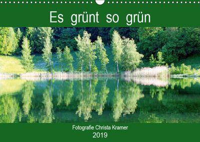 Es grünt so grün (Wandkalender 2019 DIN A3 quer), Christa Kramer