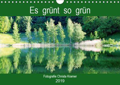 Es grünt so grün (Wandkalender 2019 DIN A4 quer), Christa Kramer