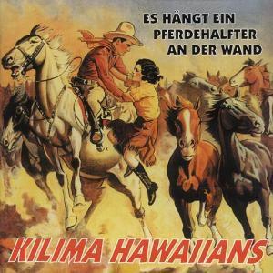Es Hängt Ein Pferdehalfter An Der Wand, Kilima Hawaiians