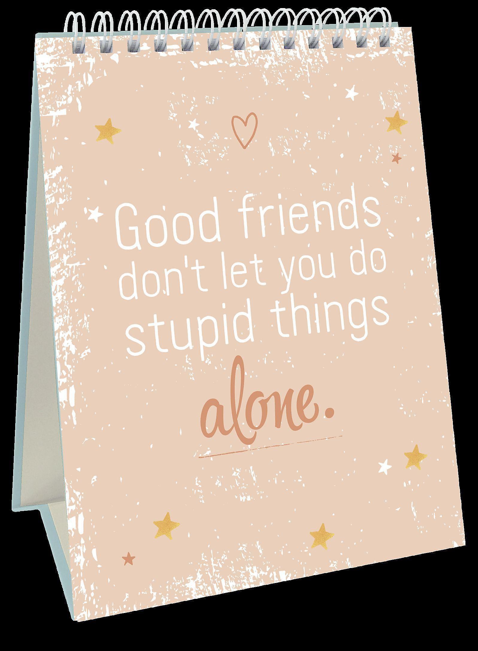 Es heißt Freundschaft, weil man mit Freunden alles schafft. Buch