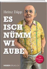 Es isch nümm wi aube, Heinz Däpp