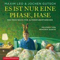 Es ist nur eine Phase, Hase, 3 Audio-CDs, Maxim Leo, Jochen Gutsch