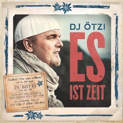 Es ist Zeit, DJ Ötzi