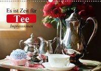 Es ist Zeit für Tee. Impressionen (Wandkalender 2019 DIN A3 quer), Elisabeth Stanzer