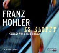 Es klopft, 4 Audio-CDs, Franz Hohler