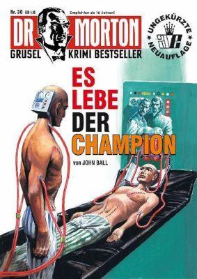 Es lebe der Champion - John Ball |