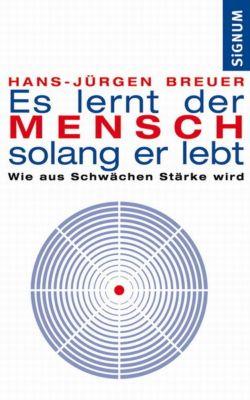 Es lernt der Mensch, so lang er lebt, Hans-Jürgen Breuer