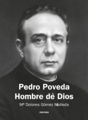 ES: Pedro Poveda Hombre de Dios, Mª Dolores Gómez Molleda