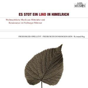 Es Stot Ein Lind In Himelrich, Freiburger Spielleyt, Freiburger Domsingknaben, Hug