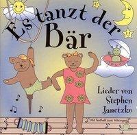 Es tanzt der Bär, 1 Audio-CD, Stephen Janetzko
