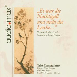 Es war die Nachtigall, Trio Cantraiano