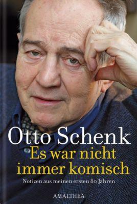 Es war nicht immer komisch, Otto Schenk