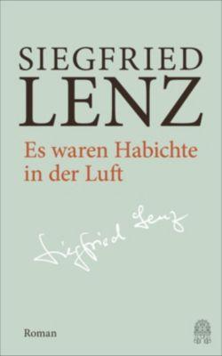 Es waren Habichte in der Luft - Siegfried Lenz  