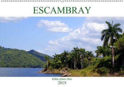 ESCAMBRAY - Kubas grünes Herz (Wandkalender 2019 DIN A2 quer), Henning von Löwis of Menar