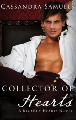 Escape Publishing: Collector Of Hearts, Cassandra Samuels