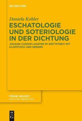 Eschatologie und Soteriologie in der Dichtung, Daniela Kohler