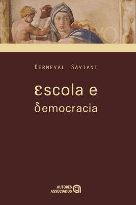 Escola e democracia, Dermeval Saviani