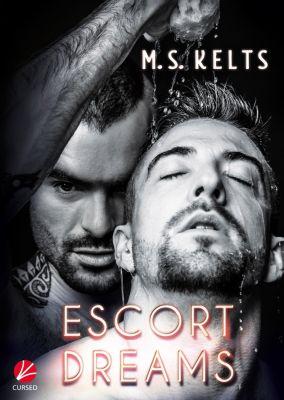 Escort Dreams, M.S. Kelts