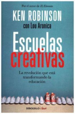 Escuelas creativas, Ken Robinson