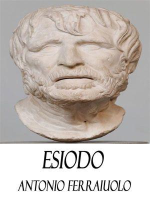 Esiodo, Antonio Ferraiuolo
