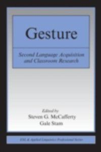 ESL & Applied Linguistics Professional Series: Gesture