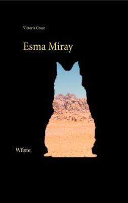 Esma Miray, Victoria Grace