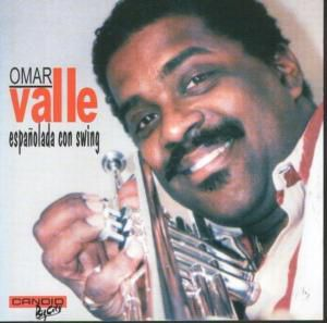 Espanolada Con Swing, Omar Valle