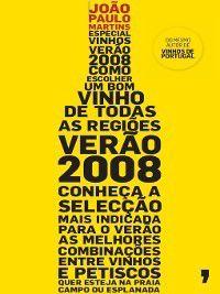 Especial Vinhos Verão 2008, João Paulo Martins