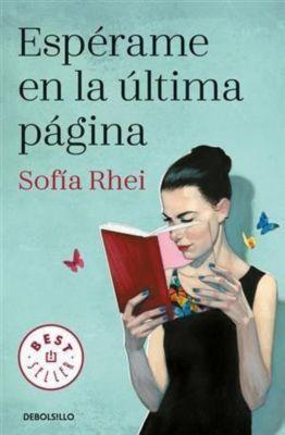 Espérame en la última página, Sofía Rhei