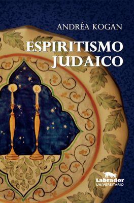 Espiritismo Judaico, Andréa Kogan