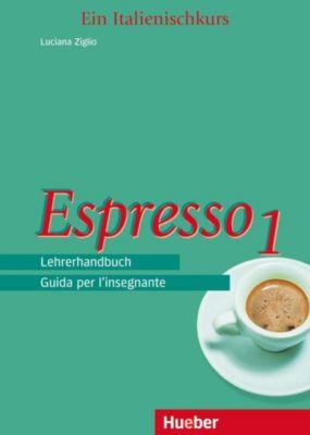 espresso ein italienischkurs bd 1 lehrerhandbuch buch versandkostenfrei. Black Bedroom Furniture Sets. Home Design Ideas