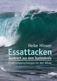 Essattacken, Heike Hinsen