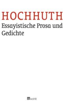 Essayistische Prosa und Gedichte - Rolf Hochhuth |