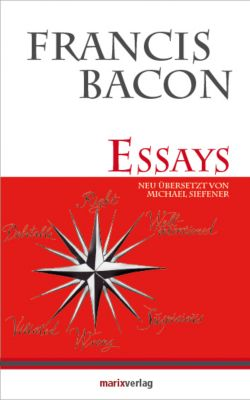 the essays by francis bacon literary collections essays nuvision ...
