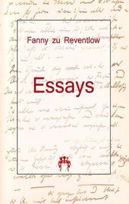 Essays - Franziska Gräfin Zu Reventlow  