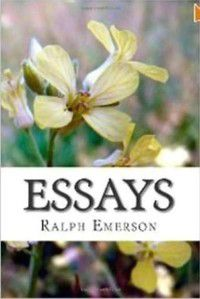 Essays, Ralph Waldo Emerson