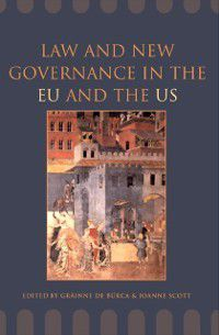 Essays in European Law: Law and New Governance in the EU and the US