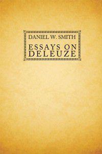Essays on Deleuze, Daniel Smith