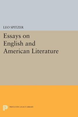 Essays on English and American Literature, Leo Spitzer