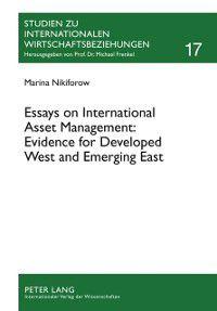 Essays on International Asset Management: Evidence for Developed West and Emerging East, Marina Nikiforow