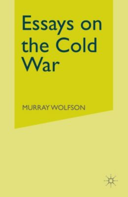 Essays on the Cold War, Murray Wolfson