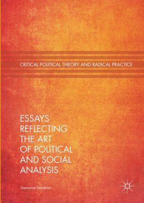Essays Reflecting the Art of Political and Social Analysis, Lawrence Davidson