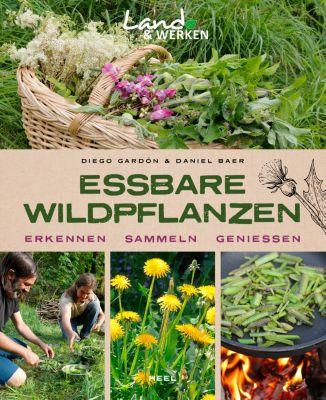 Essbare Wildpflanzen, Daniel Baer, Diego Gardón, Tilmann Peschel