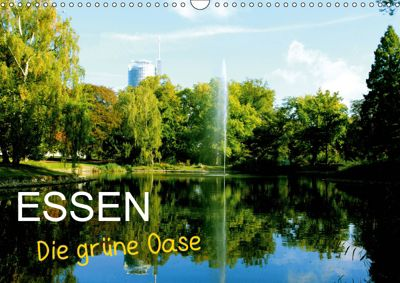 Essen - Die grüne Oase (Wandkalender 2019 DIN A3 quer), Armin Joecks