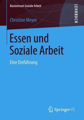 Essen und Soziale Arbeit - Christine Meyer |